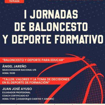 El 3 de septiembre comienzan las Jornadas de Baloncesto y Deporte Formativo